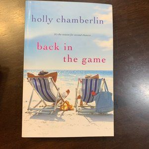 Back in the Game by Holly Chamberlin
